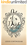 Out of a Dark Reflection (Murray of Letho Book 8)
