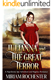 Julianna and the Great Terror: A Napoleonic Spy Adventure and Regency Romance