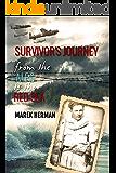 Survivor's Journey From the Alps to the Red Sea: World War 2 Holocaust Survivor Memoir