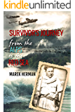 Survivor's Journey From the Alps to the Red Sea: World War 2 Holocaust Survivor Memoir
