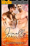 Finally Falling: Rose Falls Book 1