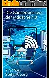 Die Konsequenzen der Industrie 4.0