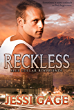 Reckless (Blue Collar Boyfriends Book 1)