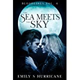 The Sea Meets the Sky: Bloodlines Vol. 4