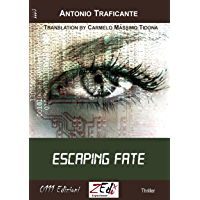 Escaping fate (English Edition)