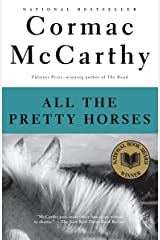 All the Pretty Horses (The Border Trilogy, Book 1) Paperback