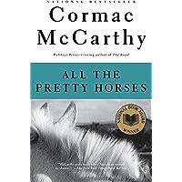 All the Pretty Horses: Border Trilogy (1)