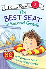 The Best Seat in Second Grade (I Can Read Level 2) Kindle Edition