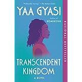 Transcendent Kingdom: A novel