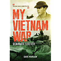 My Vietnam War: Scarred Forever