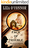 Pack of Trouble (The Adventures of Xavier & Vic Book 5)
