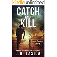 Catch and Kill: A high-tech conspiracy thriller (Shadow Operatives Book 2)