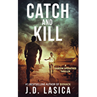 Catch and Kill: A high-tech conspiracy thriller (Shadow Operatives Book 2) (English Edition)