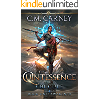 The Quintessence: Crucible Book 1 - Awakened: An Epic Cultivation LitRPG Adventure