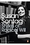 Styles of Radical Will (Penguin Modern Classics)