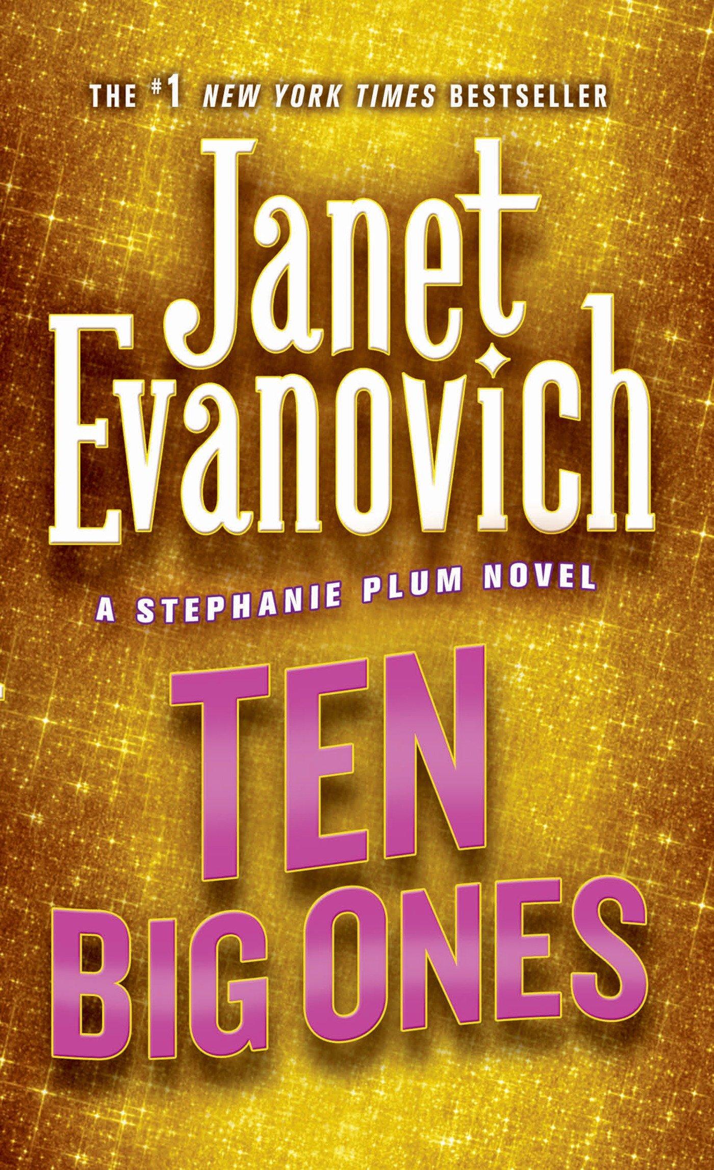 Ten Big Ones (Stephanie Plum, No. 10) (Stephanie Plum Novels): Janet ...