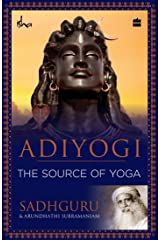 Adiyogi: The Source of Yoga Paperback