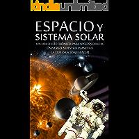 ESPACIO y SISTEMA SOLAR - Un Libro Electrónico
