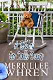 A Baby to Call Ours (Front Porch Promises Book 6)
