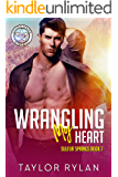 Wrangling My Heart: Sulfur Springs Book 7