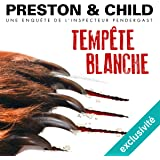 Tempête blanche (Pendergast 13)