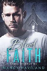 Blind Faith (Steel Jackals MC Book 2) Kindle Edition