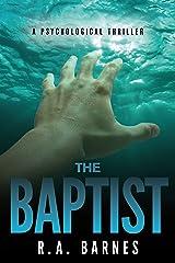 The Baptist: A Psychological Thriller Kindle Edition