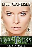 Huntress (Fated Mates Book 2)