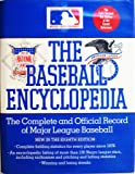 The Baseball Encyclopedia: The Complete and Official Record of Major League Baseball