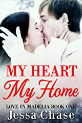 My Heart, My Home (Love in Madelia Book 1) Kindle Edition