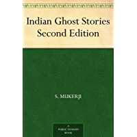 Indian Ghost Stories Second Edition (English Edition)