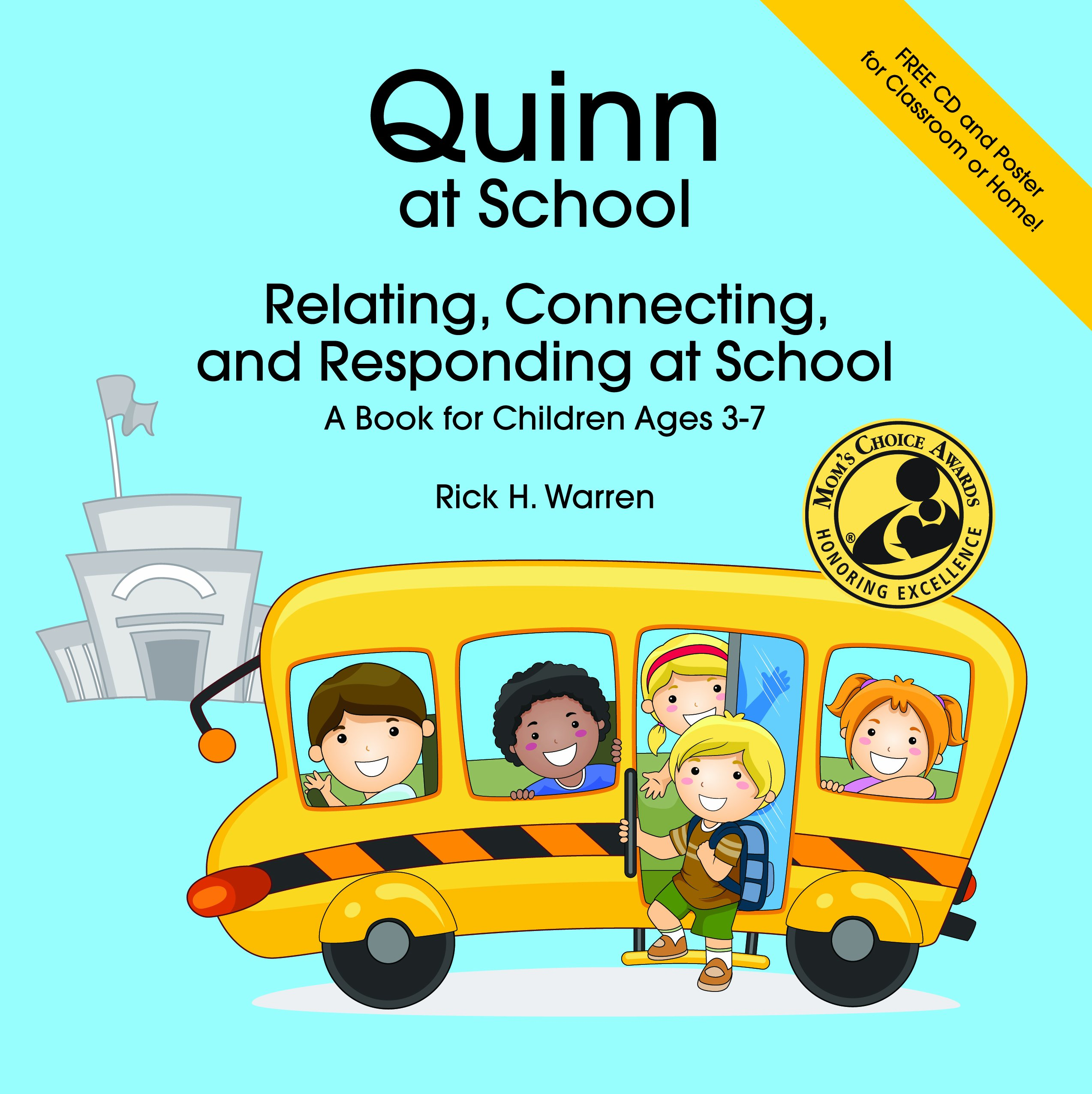 Quinn at School: Relating, Connecting and Responding - A Book for Children Ages 3-7 pdf epub