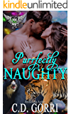 Purrfectly Naughty: Paranormal Dating Agency (A Maverick Pride Tale Book 5)