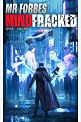 Mindfracked (Cassidy Book 1) Kindle Edition