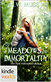 Vampire Girl: Of Meadows and Immortality (Kindle Worlds Novella) (The New Pantheon Order Book 1)