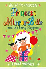 Princess Mirror-Belle and the Party Hoppers Kindle Edition