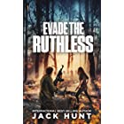 Evade the Ruthless: A Post-Apocalyptic EMP Survival Thriller (A Powerless World Book 5)