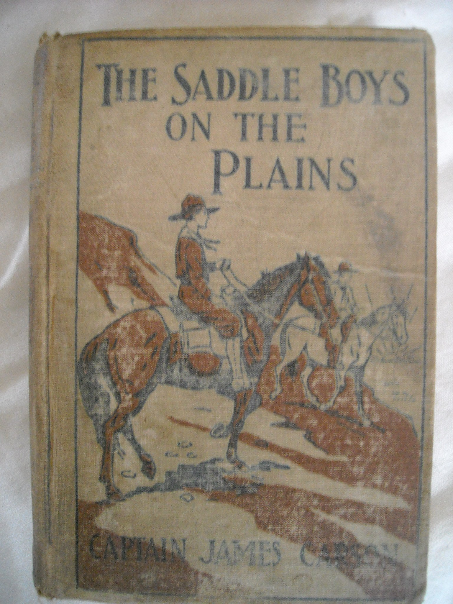 The Saddle Boys on the Plains or After a Treasure of Gold