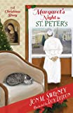 Margaret's Night in St. Peter's (A Christmas Story) (The Pope's Cat)