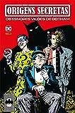 Origens Secretas. Os Maiores Vilões de Gotham