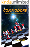 Commodore (The David Birkenhead Series Book 6)