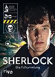 Sherlock: Die Fallsammlung (German Edition)