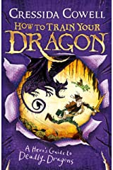 How to Train Your Dragon: A Hero's Guide to Deadly Dragons: Book 6 Kindle Edition