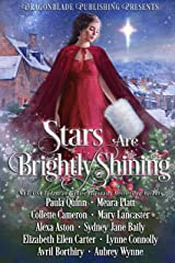 Stars are Brightly Shining: A Magical Holiday Collection Kindle Edition