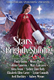Stars are Brightly Shining: A Magical Holiday Collection