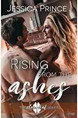 Rising from the Ashes (Cloverleaf Book 2) Kindle Edition