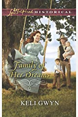 Family of Her Dreams (Love Inspired Historical) Kindle Edition