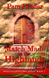 Match Made in the Highlands (Matchmaker Cafe Series Book 1)