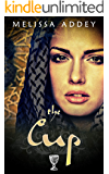 The Cup (The Moroccan Empire Book 1)