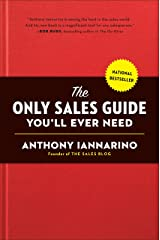 The Only Sales Guide You'll Ever Need Hardcover